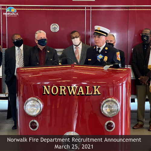 Norwalk Fire Department Recruitment Announcement March 25, 2021